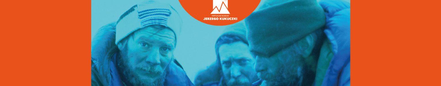 Wirtualne Muzeum Jerzego Kukuczki poszerzone o kolejne trzy rozdziały! Zapraszamy!