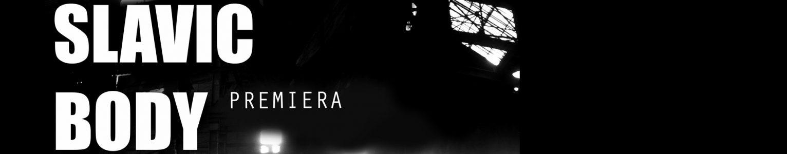 30.08.2018 Zapraszamy w najbliższy czwartek na premierę filmu podsumowującego projekt Slavic Body do Drzwi Zwanych Koniem!