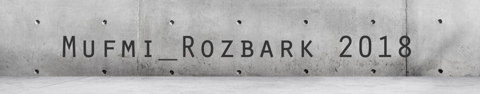 Mufmi_Rozbark 2018