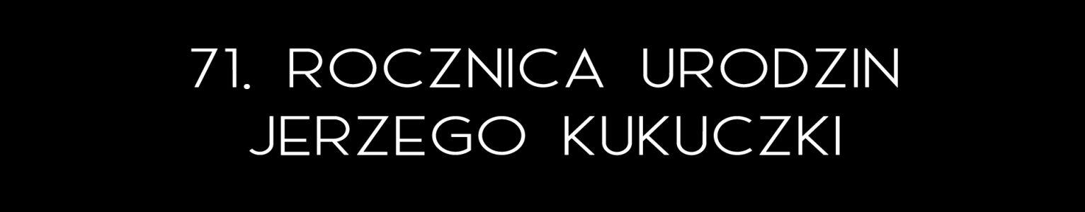 71. rocznica urodzin Jerzego Kukuczki