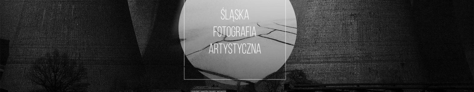 """Zaproszenie na wernisaż """"Śląska Fotografia Artystyczna"""""""